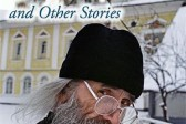 """You will not be able to put it down."" A review of ""Everyday Saints"", by Archimandrite Tikhon (Shevkunov)"