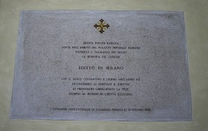 Plaque commemorating the Edict of 313, in Milan on the site of the imperial palace where it was promulgated. Photo by Giovanni dall'Orto.