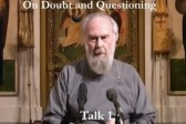 VIDEO: Metropolitan Anthony Bloom – Doubt and Questioning Series – 1 – Faith Doubt Questioning