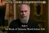 VIDEO: Metropolitan Anthony Bloom – Doubt and Questioning Series – 5 – On Doubt; on Genesis