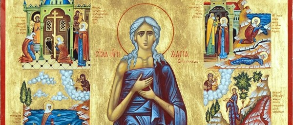 St. Mary of Egypt: A Profile in Courage for the Fifth Sunday of Great Lent in the Orthodox Church