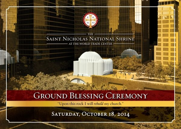 Ground Blessing for St. Nicholas Shrine at WTC to be broadcast live