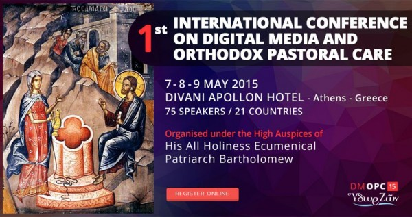 1st International Conference on Digital Media and Orthodox Pastoral Care