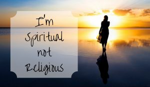 It's OK, I'm Spiritual!