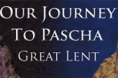Great Lent: How to Keep the Fast