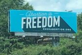 Texas Pro-Life Group Issues Epic Response to New 'Abortion is Freedom' Billboards