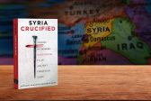 Upcoming AFP Release – Syria Crucified: Stories of Modern Martyrdom in an Ancient Christian Land